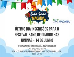 Inscrições para o festival de quadrilhas de Macaíba terminam nesta sexta (14)