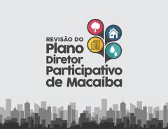 Novo Plano Diretor de Macaíba: Inscrições para os candidatos a delegados vão até quarta (28)