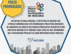 Macaíba: Prazo para inscrições para candidatos a delegado do Plano Diretor prorrogado!