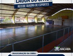 Macaíba: Prefeitura inaugura quadra de Lagoa do Sítio I nesta quarta-feira (30)