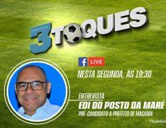 Edi do Posto da Maré será o entrevistado de hoje do Programa Três Toques