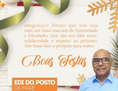 Mensagem natalina de Edi do Posto da Maré aos macaibenses