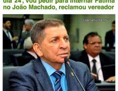 Polêmica: Luiz Almir vai pedir que a governadora Fátima seja internada no João Machado caso o comércio não volte dia 24