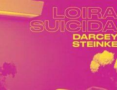 CULTURA: 'Loira Suicida', livro sobre a mulher diante do sexo e das drogas, enfim chega ao país
